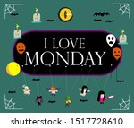 i love monday  beautiful... | Shutterstock .eps vector #1517728610