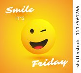 smile  it's friday   weekend's... | Shutterstock .eps vector #1517964266