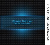 abstract glass banner on dark... | Shutterstock .eps vector #151811720