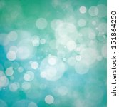 white bokeh on blue and green... | Shutterstock . vector #151864250