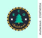 eco christmas badge sticker.... | Shutterstock .eps vector #1518760316