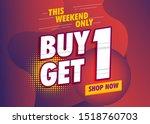 buy 1 get 1 free template... | Shutterstock .eps vector #1518760703