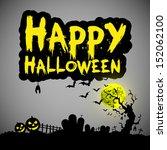 happy halloween message design... | Shutterstock .eps vector #152062100