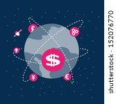 money revolves around the world ...   Shutterstock .eps vector #152076770