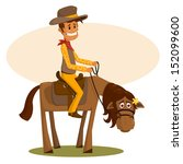 the happy cowboy astride a... | Shutterstock .eps vector #152099600
