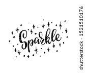 hand lettering inscription... | Shutterstock .eps vector #1521510176