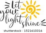 Let Your Light Shine Sun