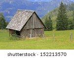 wooden barn in the austrian alps | Shutterstock . vector #152213570