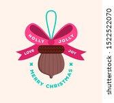 merry christmas. natural acorn... | Shutterstock .eps vector #1522522070
