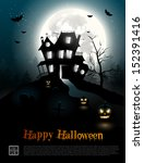 halloween poster with creepy... | Shutterstock .eps vector #152391416