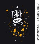 take me to the stars. romantic...   Shutterstock .eps vector #1523974010