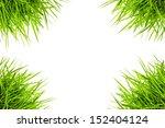 frame of the green grass   Shutterstock . vector #152404124