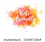 keto friendly   handwritten... | Shutterstock .eps vector #1524471869