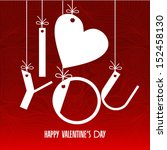i love you  happy valentines day | Shutterstock .eps vector #152458130