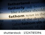 Small photo of fathom word in a dictionary. fathom concept, definition.