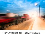 motion trucks on the freeway. | Shutterstock . vector #152496638