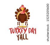 It's Turkey Day Y'all   ...