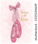 ballerina girls pointe shoes on ... | Shutterstock .eps vector #1525234649