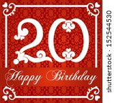 happy birthday card with number ... | Shutterstock .eps vector #152544530