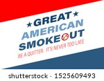 the great american smokeout is... | Shutterstock .eps vector #1525609493