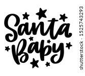 Santa Baby. Vector Christmas...