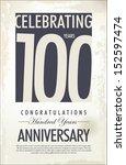 100 years anniversary retro...   Shutterstock .eps vector #152597474