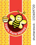 Pure Honey And Bee