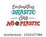 stop plastic vector poster... | Shutterstock .eps vector #1526157386