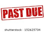 past due grunge rubber stamp ... | Shutterstock .eps vector #152625734