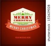 merry christmas card ornament... | Shutterstock .eps vector #152629028