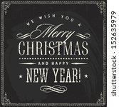 christmas vintage chalk text... | Shutterstock .eps vector #152635979