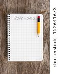 notebook with pencil and goals... | Shutterstock . vector #152641673