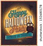 happy halloween poster. vector... | Shutterstock .eps vector #152680178