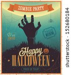 halloween zombie party poster.... | Shutterstock .eps vector #152680184