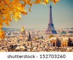 view on paris and eiffel tower | Shutterstock . vector #152703260