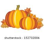 beautiful pumpkins and autumn... | Shutterstock . vector #152732006