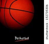 basketball | Shutterstock . vector #152735306