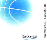basketball | Shutterstock . vector #152735318