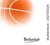 basketball | Shutterstock . vector #152735324