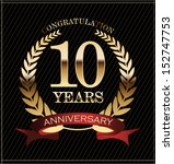 10 years anniversary golden... | Shutterstock .eps vector #152747753