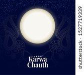 happy karwa chauth full moon... | Shutterstock .eps vector #1527719339