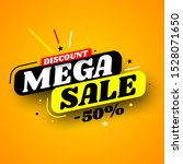 mega sale banner  discount 50 . ...   Shutterstock .eps vector #1528071650