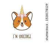i am unicorgi. cute corgi dog... | Shutterstock .eps vector #1528178129