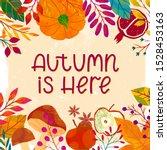 autumn poster with seasonal...   Shutterstock .eps vector #1528453163