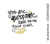 you are awesome. thank you for... | Shutterstock .eps vector #1528556360