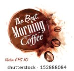 set of watercolor coffee the... | Shutterstock .eps vector #152888084