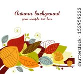 autumn background with colored... | Shutterstock .eps vector #152959223