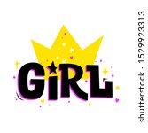 girl with crown. vector girly... | Shutterstock .eps vector #1529923313