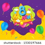 eight months baby poster.... | Shutterstock .eps vector #1530197666