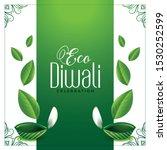 eco friendly green diwali... | Shutterstock .eps vector #1530252599